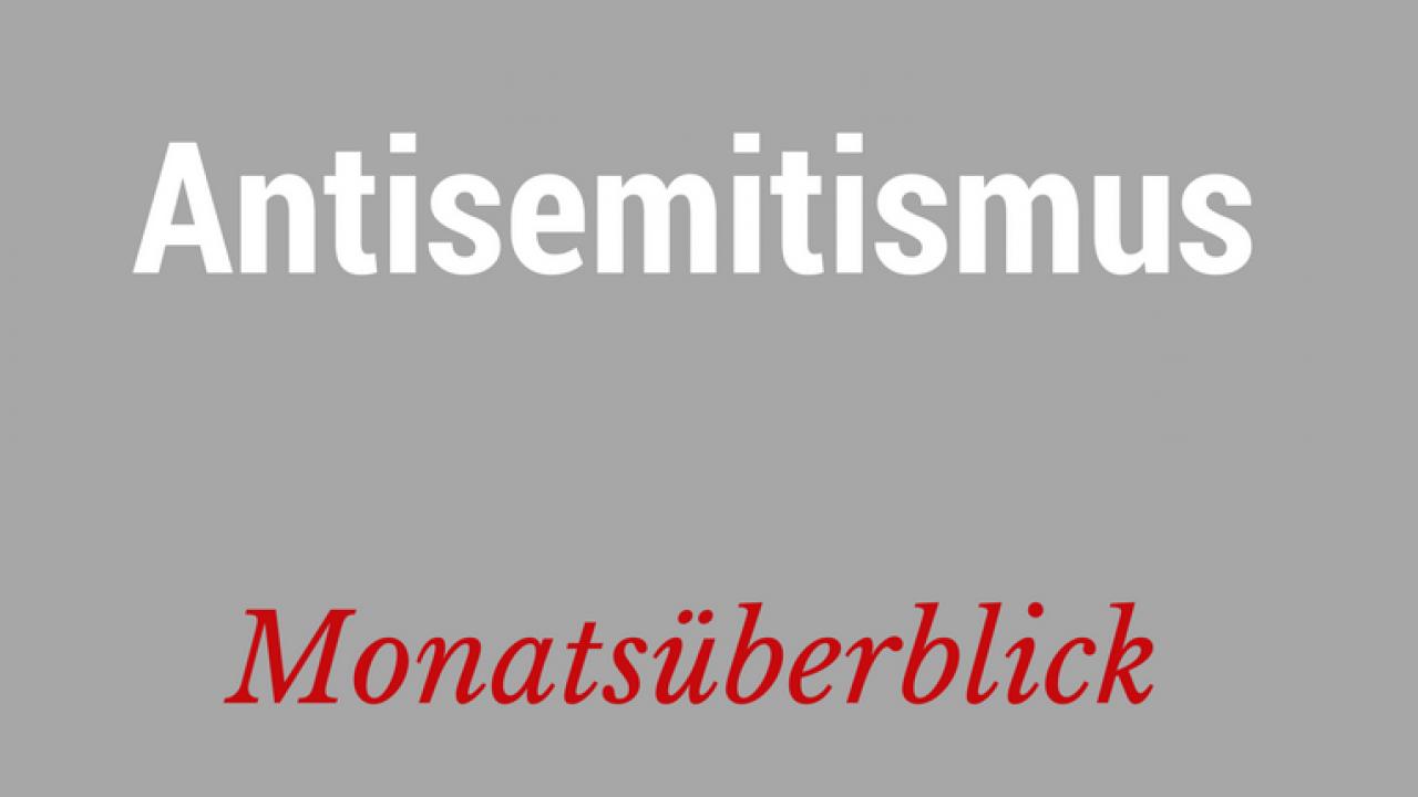 monatsueberblick-antisemitismus