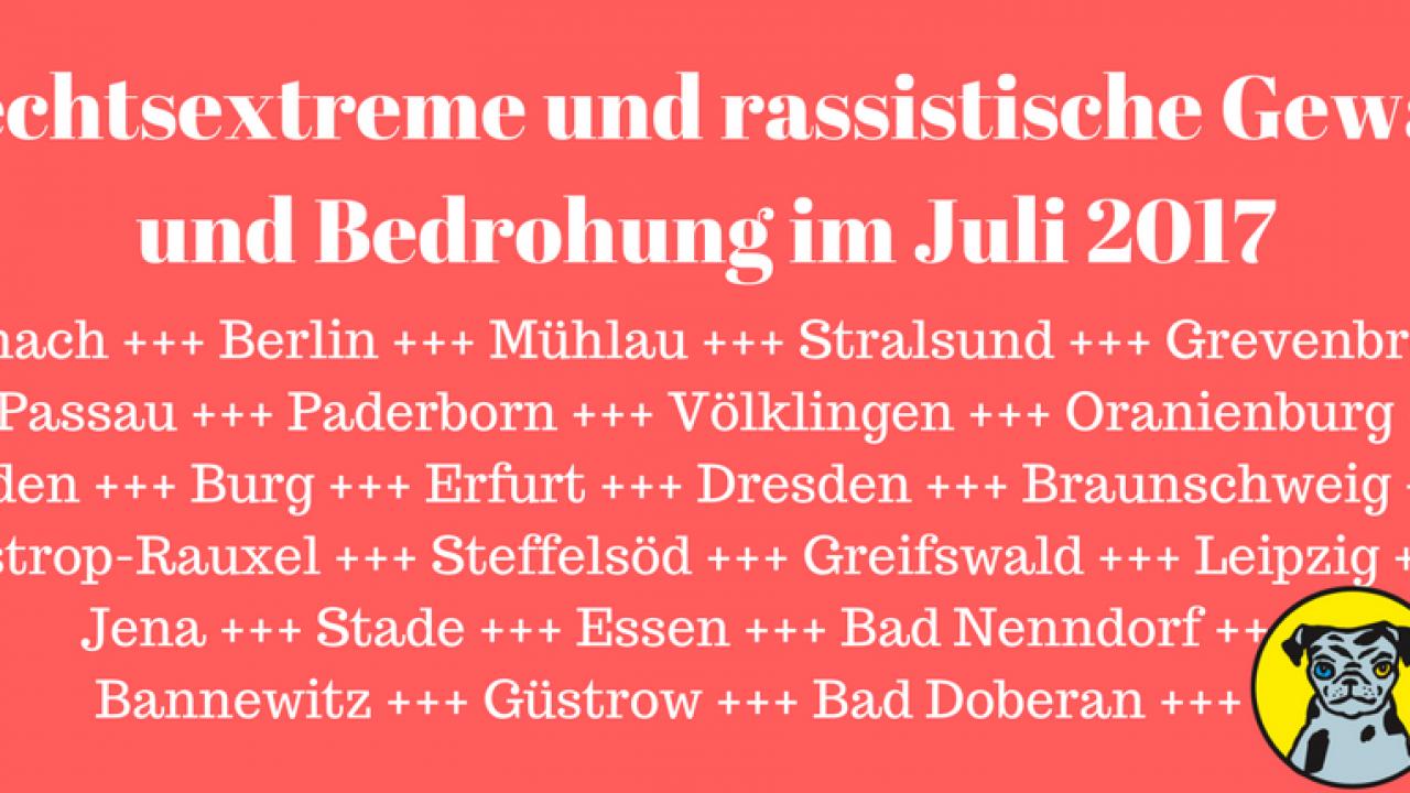 Rechtsextreme-und-rassistische-Gewalt-und-Bedrohung-im-Juli-2017