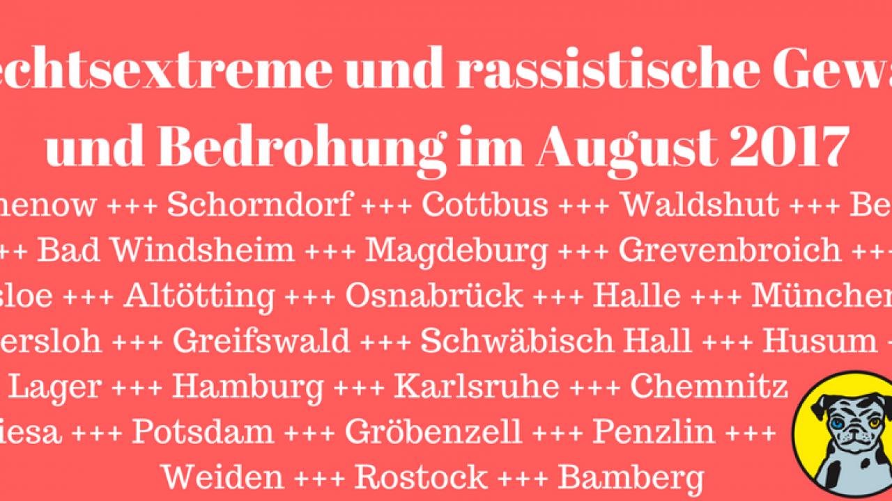 Rechtsextreme-und-rassistische-Gewalt-und-Bedrohung-im-August-2017_0