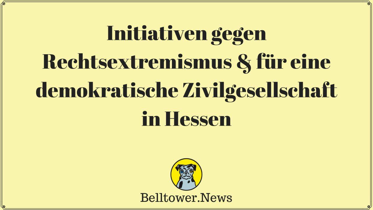 Initiativen gegen Rechtsextremismus & für eine demokratische Zivilgesellschaft in Hessen