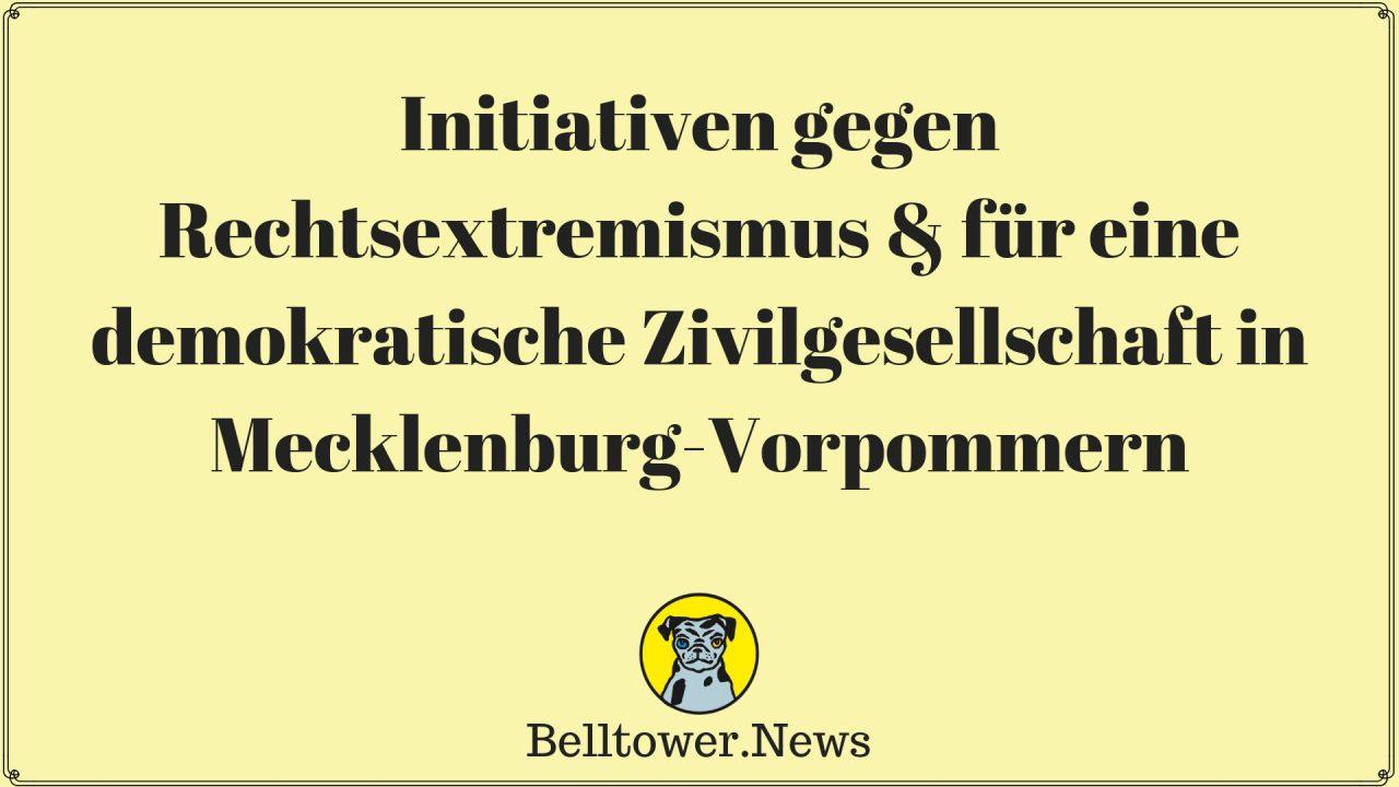 Initiativen gegen Rechtsextremismus & für eine demokratische Zivilgesellschaft in Mecklenburg-Vorpommern