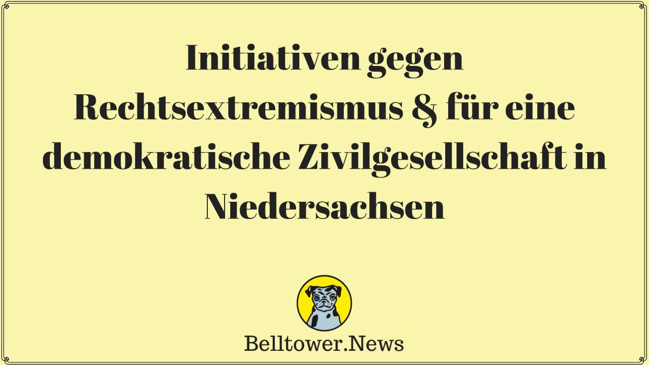 Initiativen gegen Rechtsextremismus & für eine demokratische Zivilgesellschaft in Niedersachsen