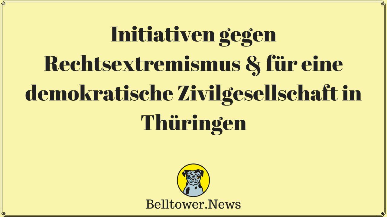 Initiativen gegen Rechtsextremismus & für eine demokratische Zivilgesellschaft in Thüringen