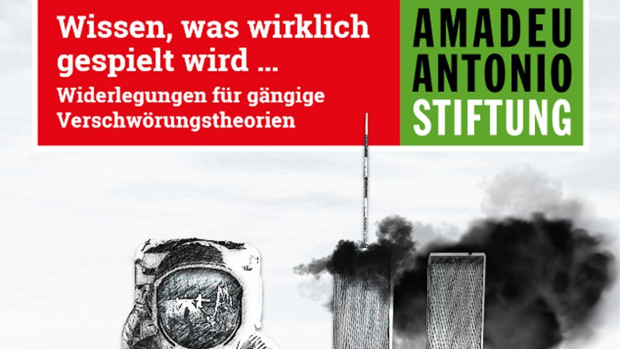 """Ausschnitt aus dem Titelbild der Broschüre """"Wissen, was gespielt wird ... Widerlegungen für gängige Verschwörungstheorien"""" der Amadeu Antonio Stiftung"""